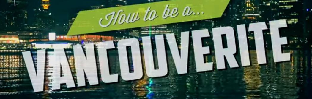 Как стать настоящим жителем Ванкувера?